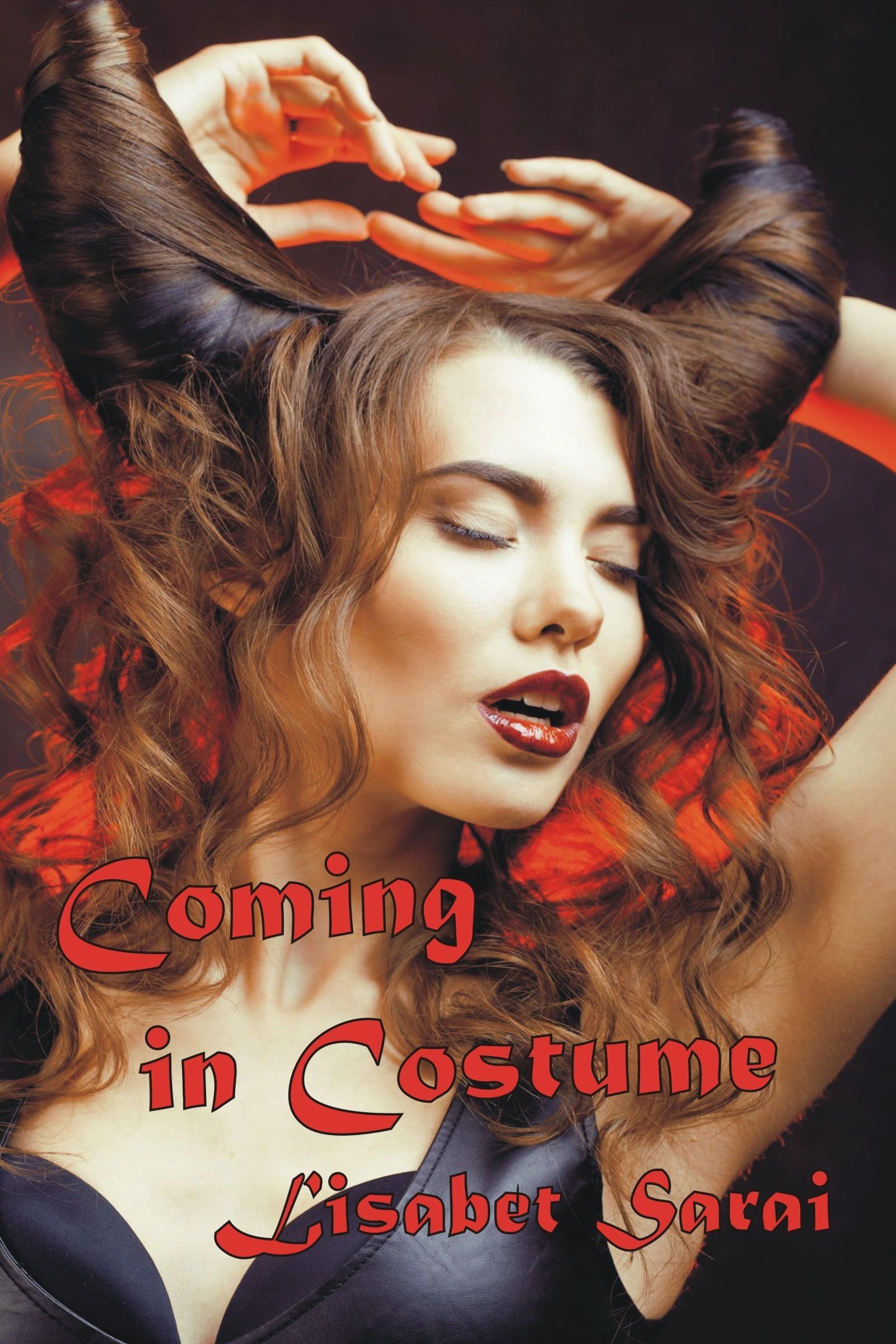 Coming in Costume Lisabet Sarai