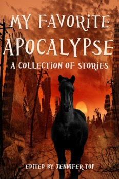 My Favorite Apocalypse: A Collection of Stories Shaun Avery