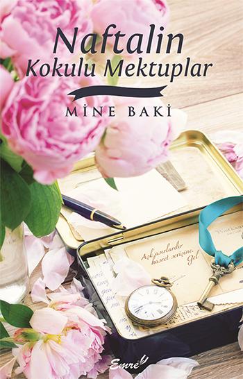 Naftalin Kokulu Mektuplar  by  Mine Baki