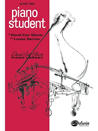 Piano Student, Level 2 (David Carr Glover Piano Library) David Carr Glover