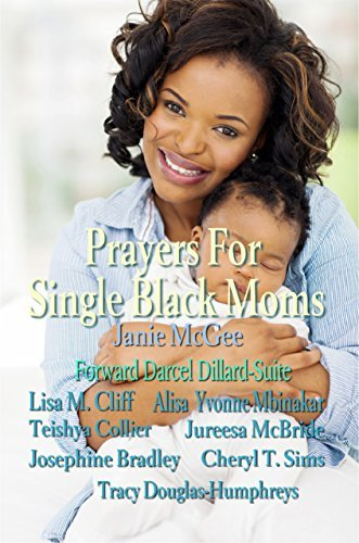 Prayers for Single Black Moms Janie McGee