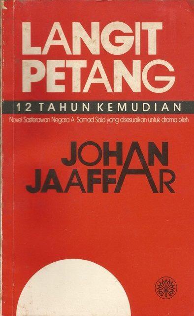 Langit Petang: 12 Tahun Kemudian  by  Johan Jaaffar