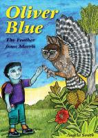 Oliver Blue: The Feather from Morris  by  Angela Smith