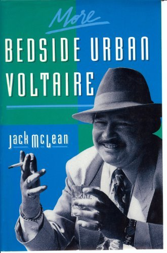 More Bedside Urban Voltaire  by  Jack McLean