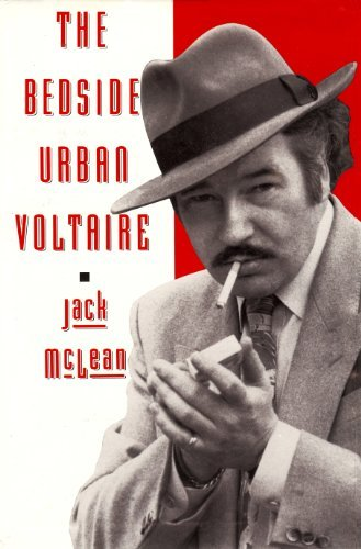 The Bedside Urban Voltaire Jack McLean