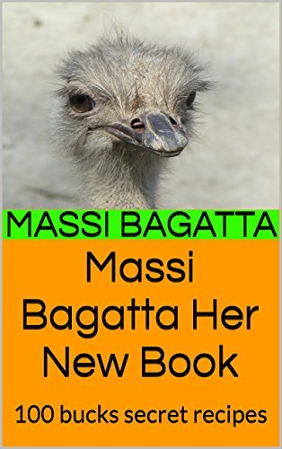Massi Bagatta Her New Book: 100 bucks secret recipes Massi Bagatta
