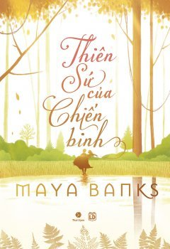 Thiên Sứ Của Chiến Binh (McCabe Trilogy, #2) Maya Banks