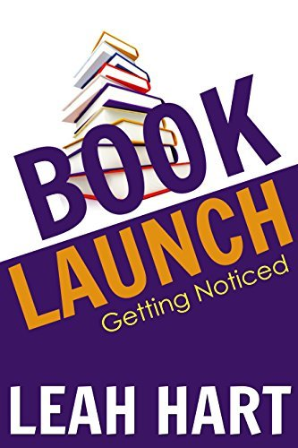 Book Launch: Getting Noticed Leah Hart