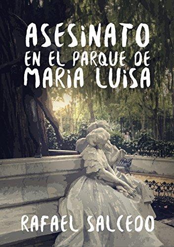 Asesinato en el Parque de María Luisa Rafael Salcedo Ramírez