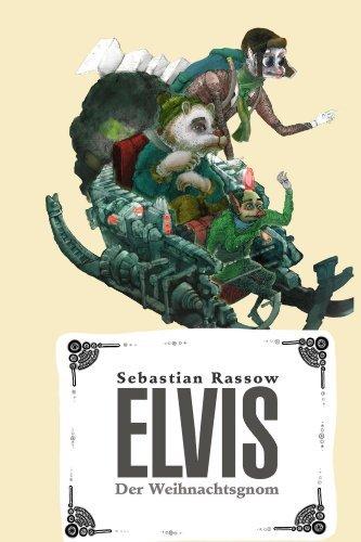 Elvis der Weihnachtsgnom  by  Sebastian Rassow