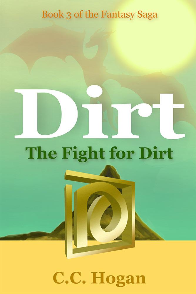 The Fight for Dirt (Dirt Series 1, #3) C.C. Hogan