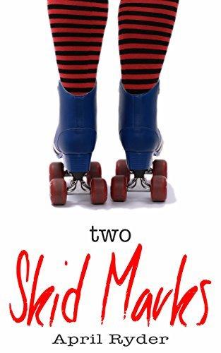 Two Skids Marks: BBW Roller Derby Romance (Skid Marks Book 2)  by  April Ryder
