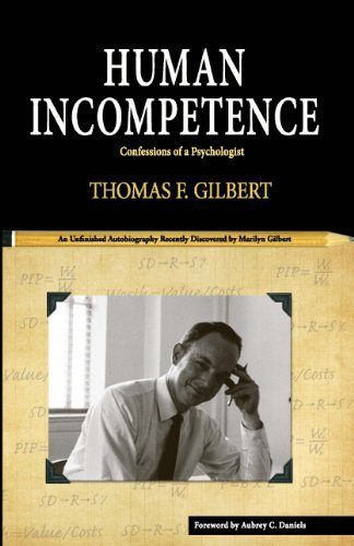 Human Incompetence  by  Thomas Gilbert