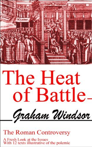 The Heat of Battle  by  Graham Windsor