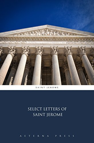 Select Letters of Saint Jerome Saint Jerome