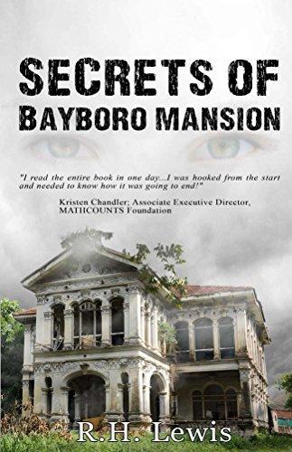 Secrets of Bayboro Mansion R.H. Lewis