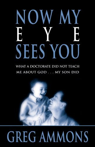 Now My Eye Sees You  by  Greg, Ammons