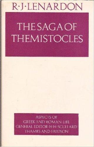 The Saga of Themistocles Robert J. Lenardon