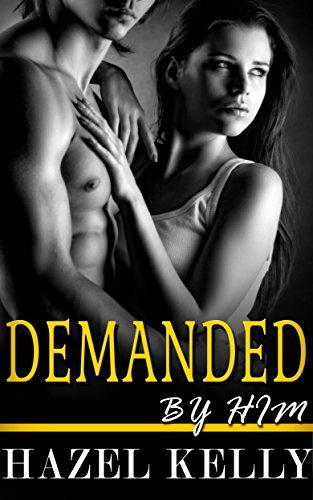 Demanded Him (Wanted Series #3) by Hazel Kelly