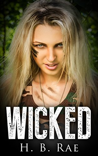 Romantic Thriller: Wicked (A Romantic Suspense and Romantic Mystery Book) H. B. Rae