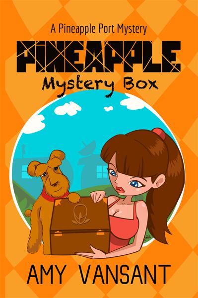 Pineapple Mystery Box (Pineapple Port Mysteries, #2)  by  Amy Vansant
