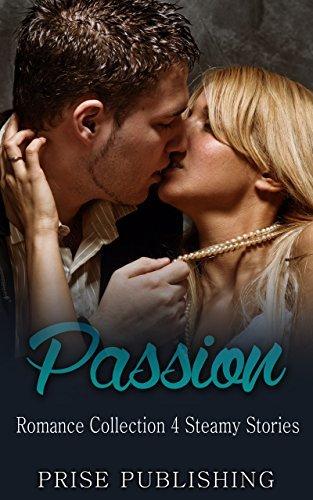 EROTICA: Passion: Romance Collection (Pregnancy Secret Baby Short Stories) Prise Publishing