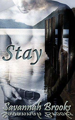 Stay (Troubled Hearts Book 1)  by  Savannah Brooks