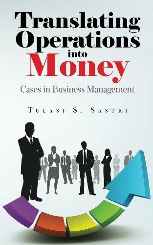 Translating Operations into Money Tulasi S Sastri