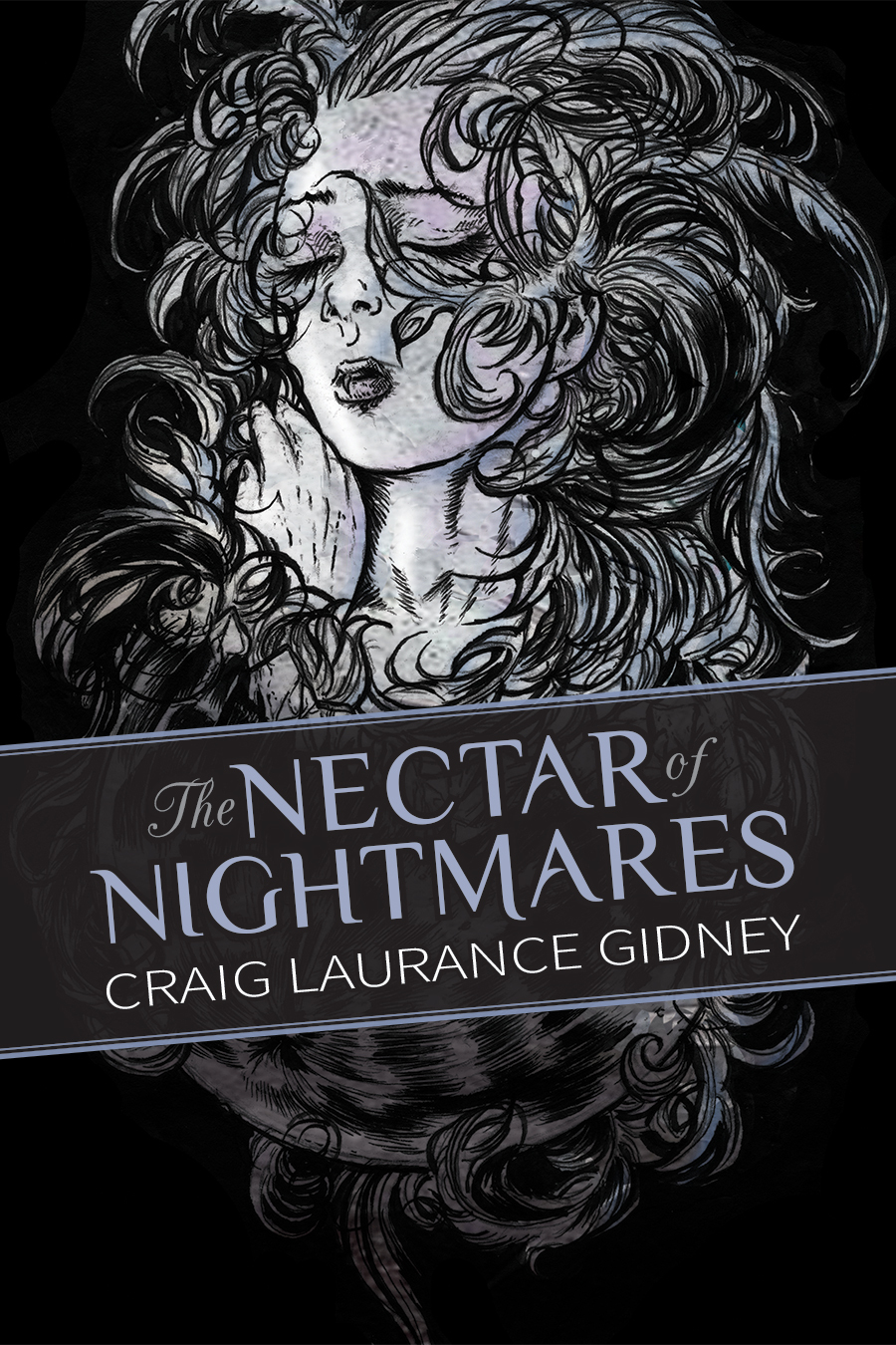 The Nectar of Nightmares  by  Craig Laurance Gidney
