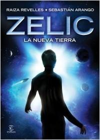 Zelic. La nueva Tierra Raiza Revelles