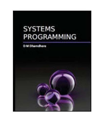 Systems Programming Dhananjay Dhamdhere
