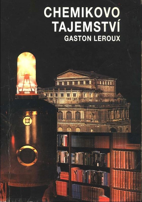 Chemikovo tajemství  by  Gaston Leroux