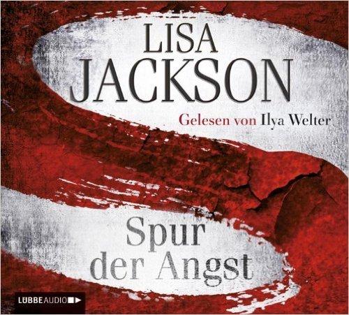 Spur der Angst  by  Lisa Jackson