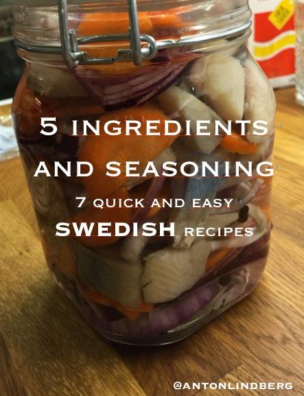 Swedish - 7 quick and easy recipes Anton Lindberg