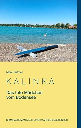 Kalinka: Das tote Mädchen vom Bodensee  by  Marc Palmer