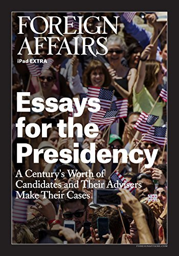 Essays for the Presidency  by  Gideon Rose
