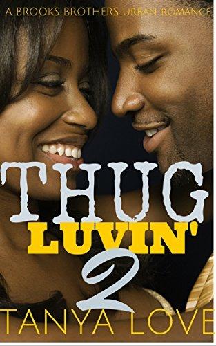THUG LUVIN, BOOK 2  by  Tanya Love