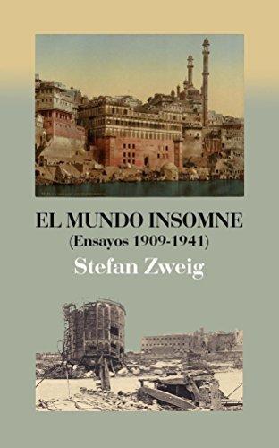 El mundo insomne. Stefan Zweig