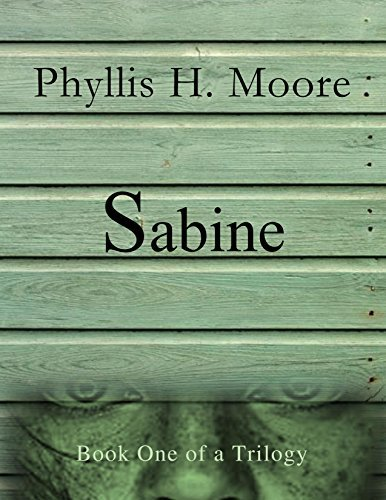 Sabine: Book One in the Sabine Trilogy  by  Sarah Click