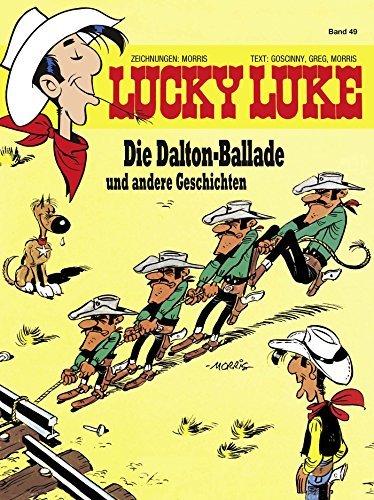 Lucky Luke 49: Die Dalton Ballade und andere Geschichten Morris