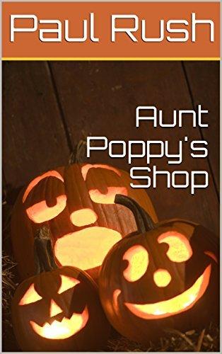 Aunt Poppys Shop Paul Rush
