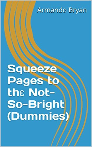 Squeeze Pages to thɛ Not-So-Bright Armando Bryan