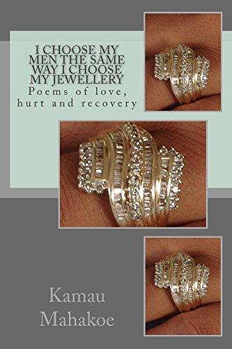 I Choose My Men The same way I Choose My Jewellery (This is Kamau Book 1)  by  Kamau Mahakoe