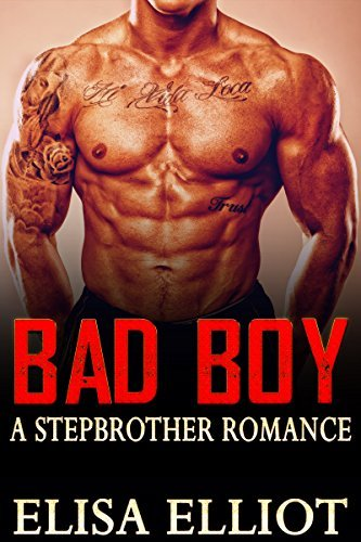 Bad Boy: A Stepbrother Romance  by  Elisa Elliot