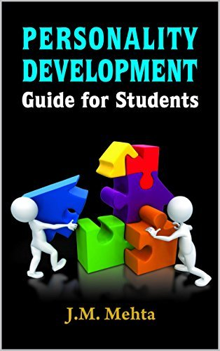 Personality Development Guide For Students  by  J.M. Mehta