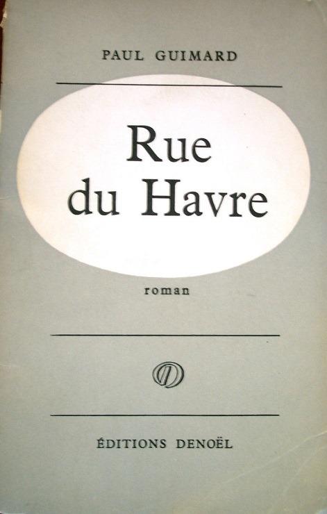 Rue du Havre Paul Guimard