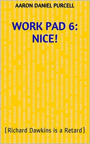 Work Pad 6: Nice!: Aaron Daniel Purcell