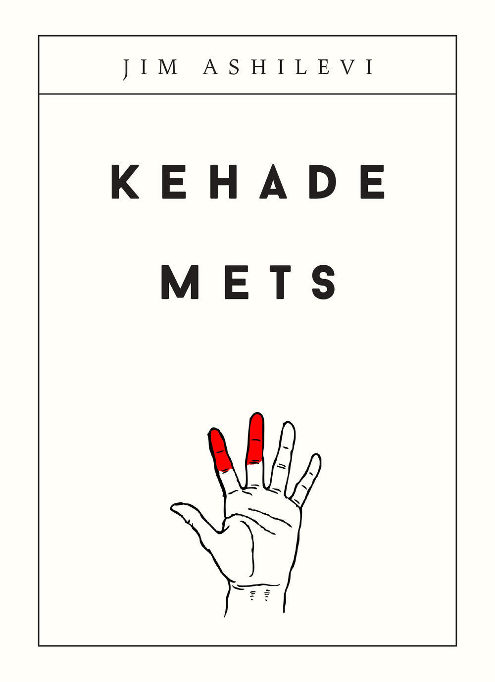 Kehade mets  by  Jim Ashilevi