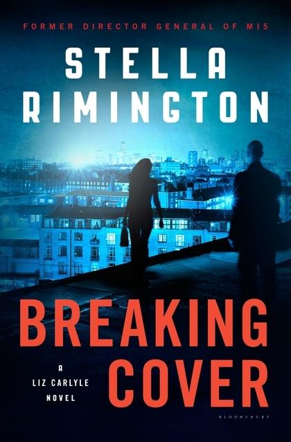 Breaking Cover (Liz Carlyle #9)  by  Stella Rimington
