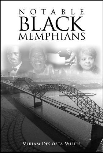 Notable Black Memphians, Abridged Edition  by  Miriam DeCosta-Willis